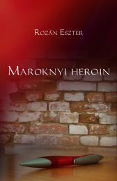 Maroknyi heroin